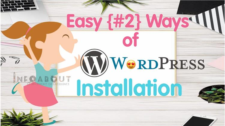Easy {#2} ways to Install WordPress for your website