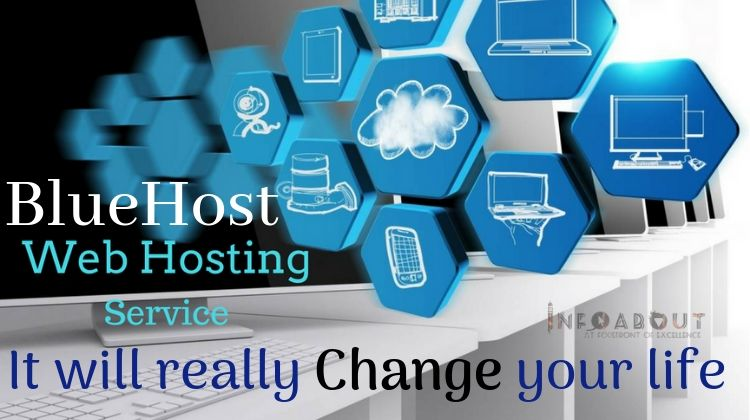 BlueHost Web Hosting Service | It Will Really Change Your Life