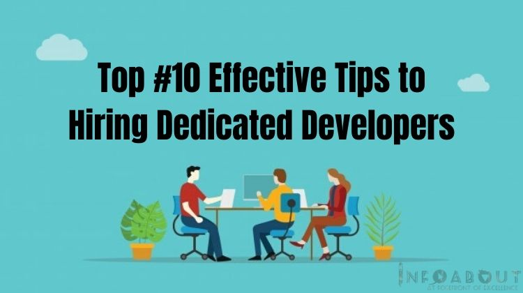 Top [10] Effective Tips to Hire a Dedicated Developers