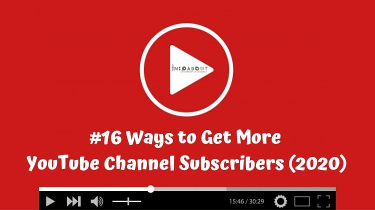 YouTube Channel Subscribers | 16 Ways to Get More (2020)