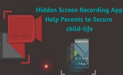 hidden sceen recoding application android ios macos software tracking application parents have to keep an eye on your childrens activity in video format