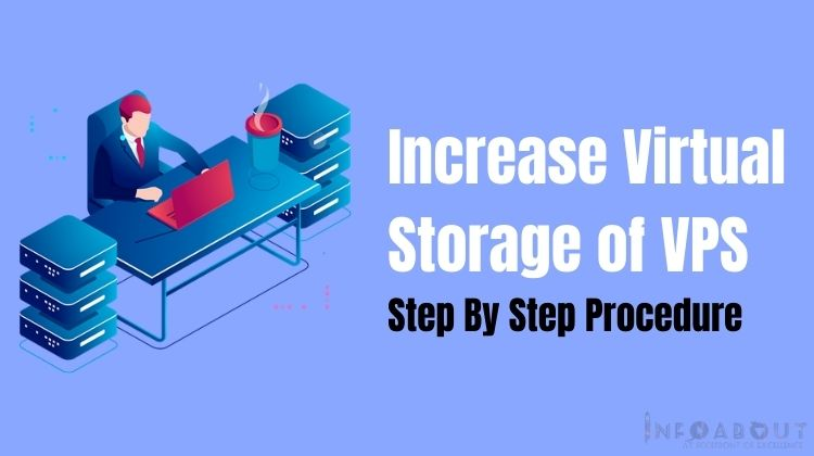 Increase Storage of Virtual Machine – Step By Step Procedure